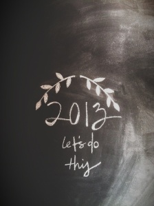 2013 lets do this